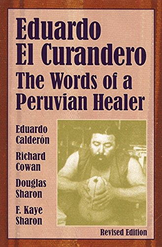 9781556433085: Eduardo el Curandero: The Words of a Peruvian Healer