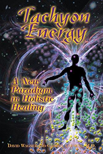 Tachyon Energy: A New Paradigm in Holistic Healing: Cousens, Gabriel; Wagner, David
