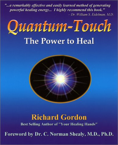 9781556433207: Quantum-Touch: The Power to Heal