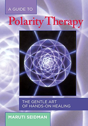 9781556433290: A Guide to Polarity Therapy: The Gentle Art of Hands-On Healing