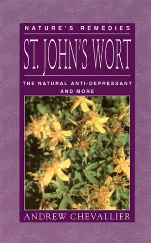 9781556433313: St. John's Wort: The Natural Anti-Depressant and More (Nature's Remedies)