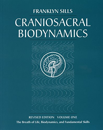 9781556433542: Craniosacral Biodynamics: The Breath of Life, Biodynamics, and Fundamental Skills: 1
