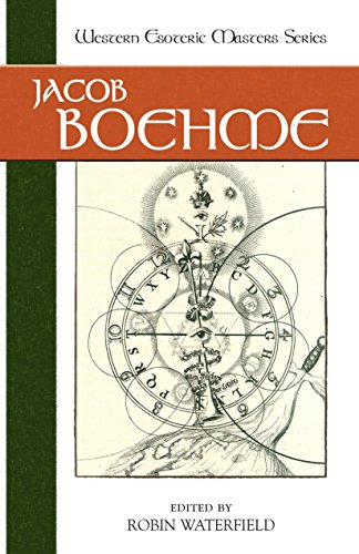 Jacob Boehme (Western Esoteric Masters): Robin Waterfield