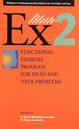 9781556433658: Functional Exercise Program for Head and Neck Problems (International College of Integrative Manual Therapy Wellness)