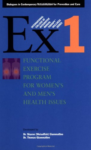 9781556433665: Functional Exercise Program for Women's and Men's Health Issues (International College of Integrative Manual Therapy Wellness)