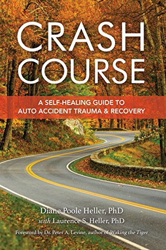 9781556433726: Crash Course: Auto Accident Recovery Breakthrough