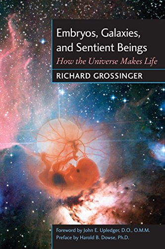 9781556434198: Embryos, Galaxies, and Sentient Beings: How the Universe Makes Life