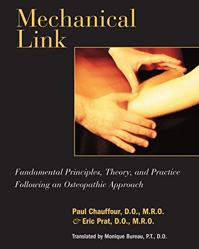 Mechanical Link Fundamental Principles Theory & Practice Following an Osteopathic Approach