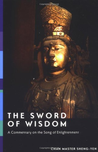 9781556434280: The Sword of Wisdom: A Commentary on the Song of Enlightenment