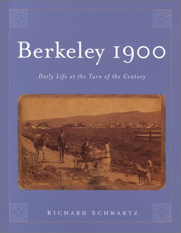 9781556434341: Berkeley 1900: Daily Life at the Turn of the Century