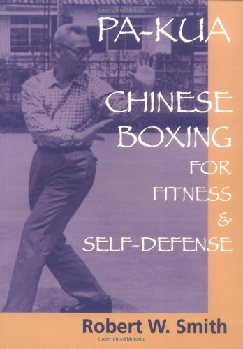 9781556434396: Pa-Kua: Chinese Boxing for Fitness & Self-Defense