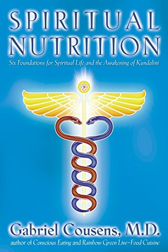 9781556434990: Spiritual Nutrition: Six Foundations for Spiritual Life and the Awakening of Kundalini