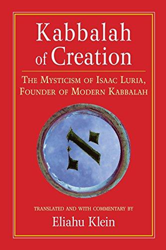 9781556435423: Kabbalah of Creation: The Mysticism of Isaac Luria, Founder of Modern Kabbalah