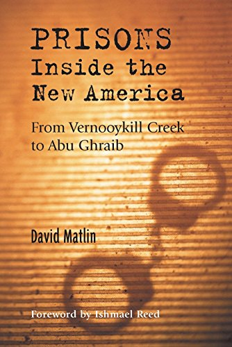 9781556435492: Prisons: Inside the New America: From Vernooykill Creek to Abu Ghraib