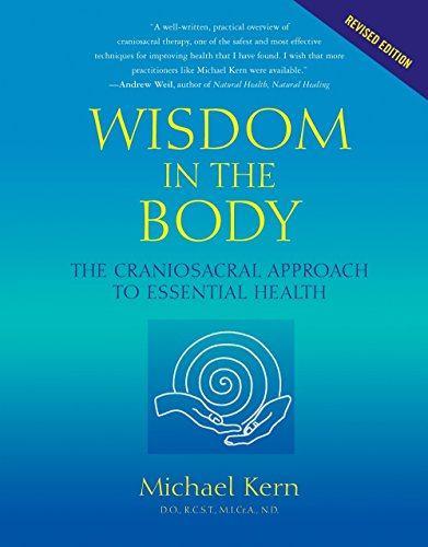 9781556435591: Wisdom in the Body: The Craniosacral Approach to Essential Health