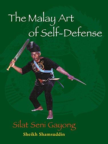 The Malay Art of Self-Defense : Silat: Sheikh Shamsuddin