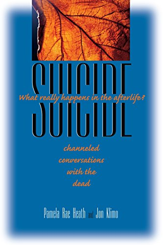 Suicide: What Really Happens in the Afterlife?: Klimo, Jon, Heath,