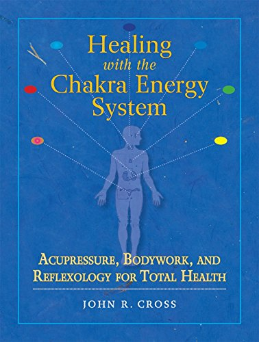 9781556436253: Healing with the Chakra Energy System: Acupressure, Bodywork, and Reflexology for Total Health