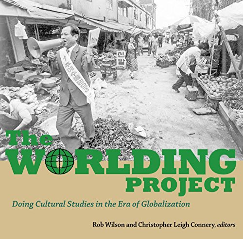 9781556436802: The Worlding Project: Doing Cultural Studies in the Era of Globalization