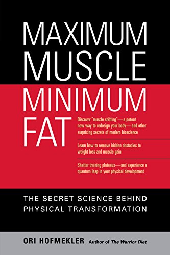 9781556436895: Maximum Muscle, Minimum Fat: The Secret Science Behind Physical Transformation
