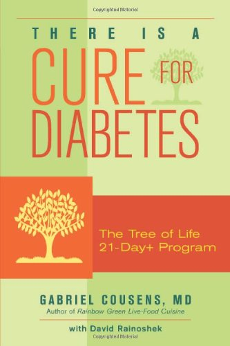 9781556436918: There Is a Cure for Diabetes: The Tree of Life 21-day+ Program