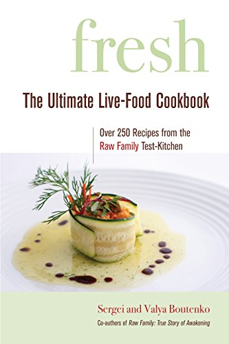 9781556437083: Fresh: The Ultimate Live-Food Cookbook