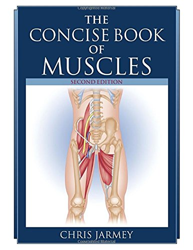 9781556437199: The Concise Book of Muscles, Second Edition