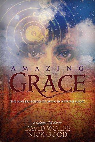 Amazing Grace : The Nine Principles of: Nick Good; David