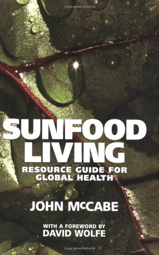 9781556437335: Sunfood Living: Resource Guide for Global Health