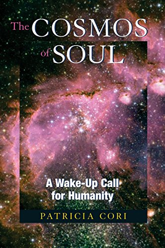 9781556437366: The Cosmos of Soul: A Wake-Up Call for Humanity
