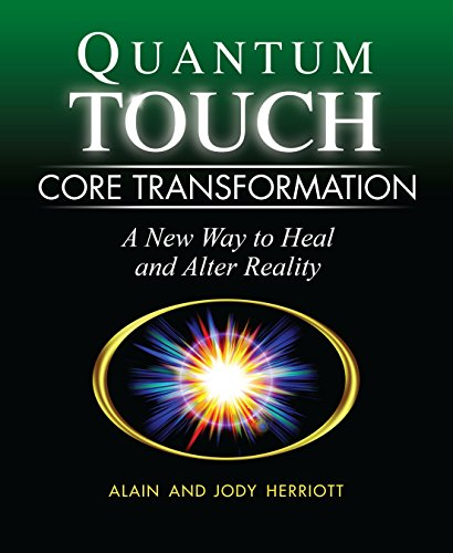 9781556437816: Quantum-touch Core Transformation: A New Way to Heal and Alter Reality