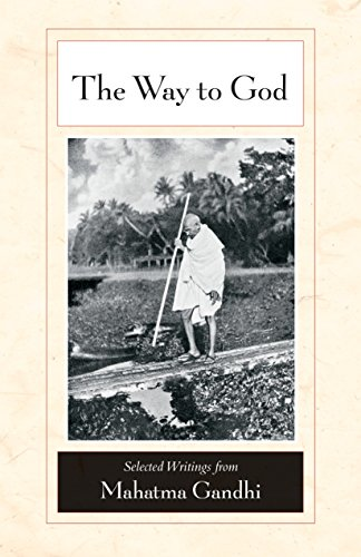 9781556437847: The Way to God: Selected Writings from Mahatma Gandhi