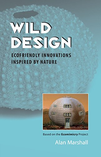 9781556437908: Wild Design: Ecofriendly Innovations Inspired by Nature