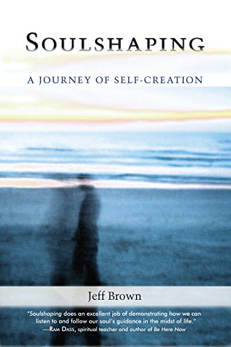 9781556438103: Soulshaping: A Journey of Self-Creation