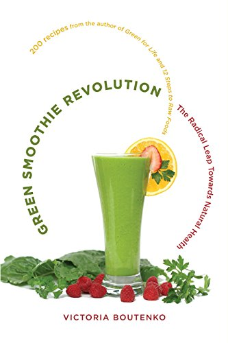 9781556438127: Green Smoothie Revolution: The Radical Leap Toward Natural Health