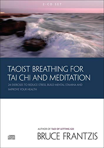 9781556438424: Taoist Breathing for Tai Chi and Meditation: 24 Exercises to Reduce Stress, Build Mental Stamina, and Improve Your Health