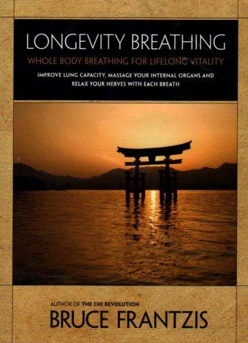9781556438448: Longevity Breathing: Whole Body Breathing for Lifelong Vitality [Alemania] [DVD]