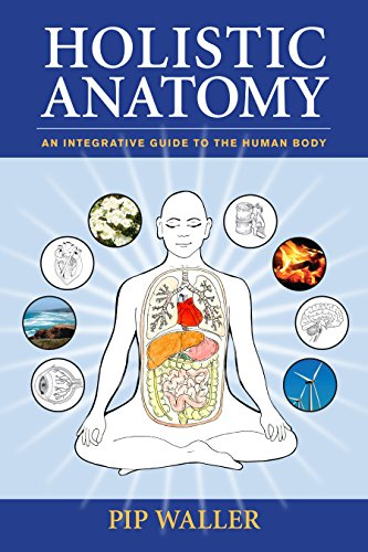 9781556438653: Holistic Anatomy: An Integrative Guide to the Human Body