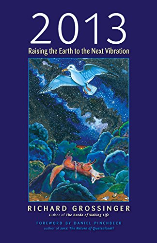 9781556438783: 2013: Raising the Earth to the Next Vibration
