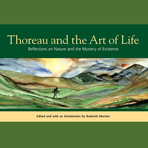 9781556438837: Thoreau and the Art of Life: Reflections on Nature and the Mystery of Existence