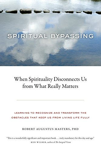 9781556439056: Spiritual Bypassing: When Spirituality Disconnects Us from What Really Matters