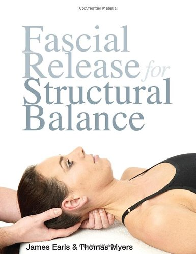9781556439377: Fascial Release for Structural Balance