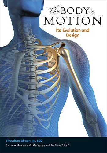 9781556439704: The Body in Motion: Its Evolution and Design
