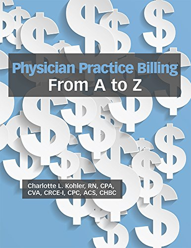 9781556453298: Physician Practice Billing From A to Z
