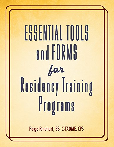 Essentials Tools and Forms for Residency Training Programs: HCPro a division of BLR