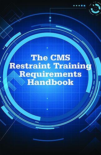 9781556459399: The CMS Restraint Training Requirements Handbook