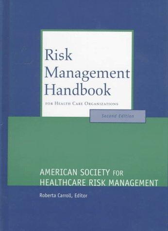 9781556481857: Risk Management Handbook for Health Care Organizations (J-B AHA Press)