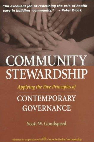 9781556482106: Community Stewardship: Applying the Five Principles of Contemporary Governance (J-B AHA Press)