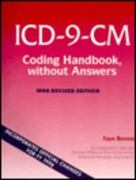 Icd-9-Cm Coding Handbook, Without Answers: 1998 (9781556482397) by Faye Brown
