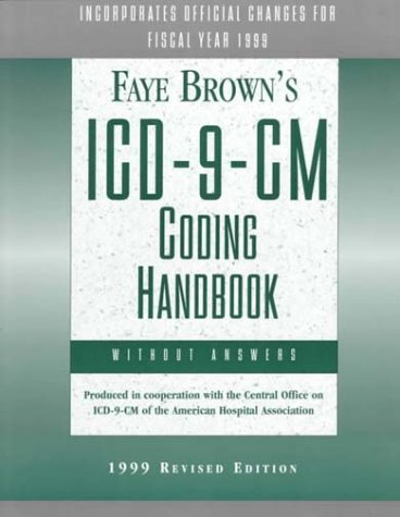 Faye Brown's Icd-9-Cm-Coding Handbook Without Answers: Brown, Faye